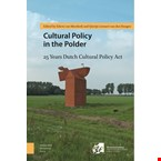 Cultural Policy in the Polder: 25 Years Dutch Cultural Policy Act